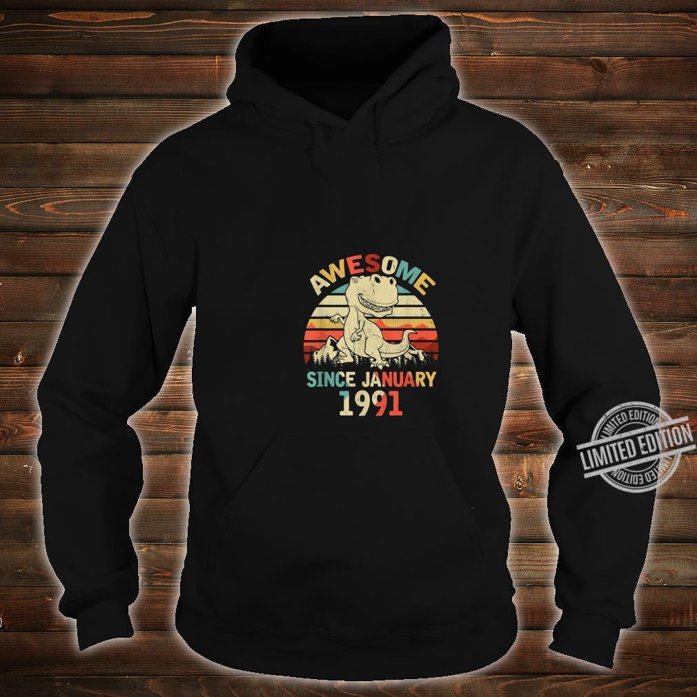 Awesome Since JANUARY 1991 29th Dinosaur Birthday Shirt hoodie