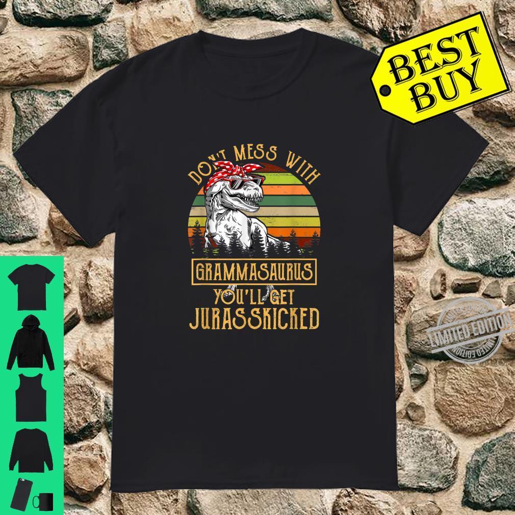Don't Mess With Grammasaurus You'll Get Jurasskicked Shirt