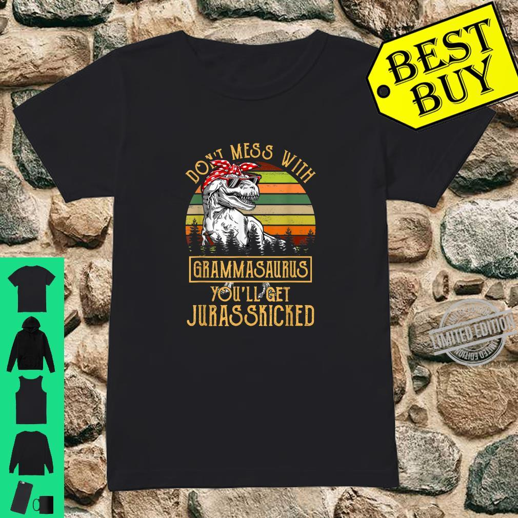 Don't Mess With Grammasaurus You'll Get Jurasskicked Shirt ladies tee