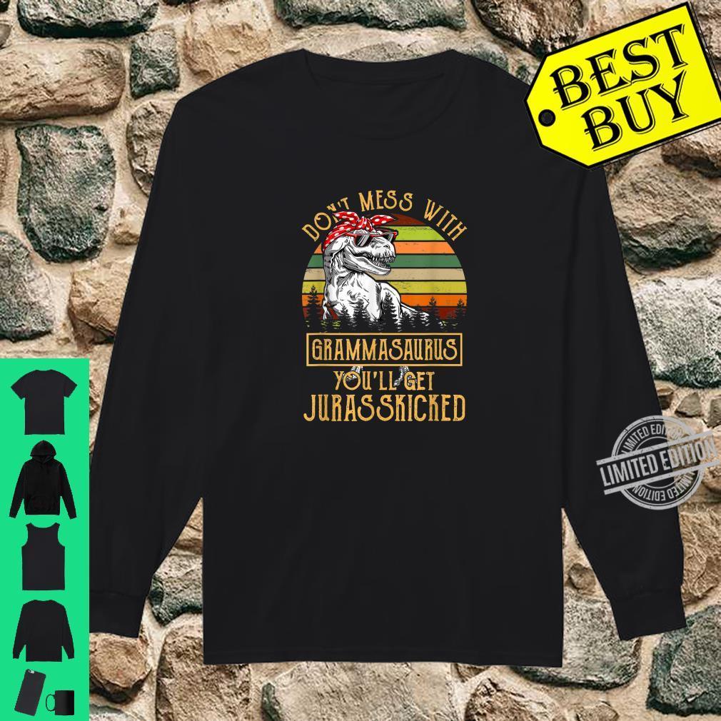 Don't Mess With Grammasaurus You'll Get Jurasskicked Shirt long sleeved