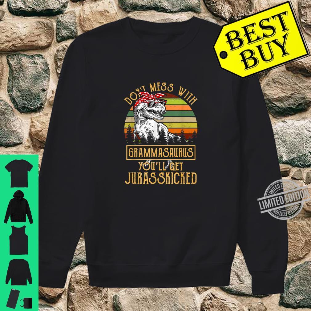 Don't Mess With Grammasaurus You'll Get Jurasskicked Shirt sweater