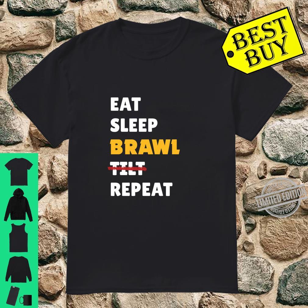 Eat, Sleep, Brawl, Tilt, Repeat. For the Best Star Brawler Shirt