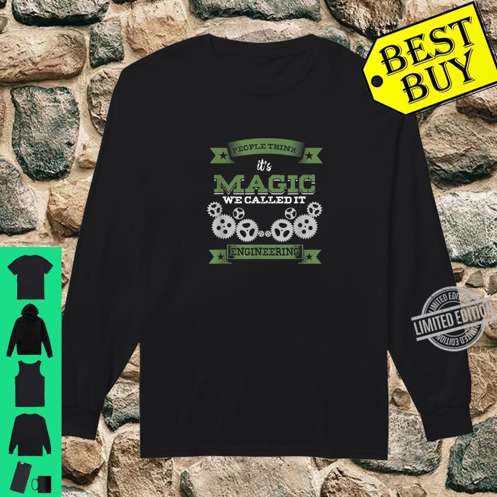 Engineer Major Professional Its Magic Called It Engineering Shirt long sleeved