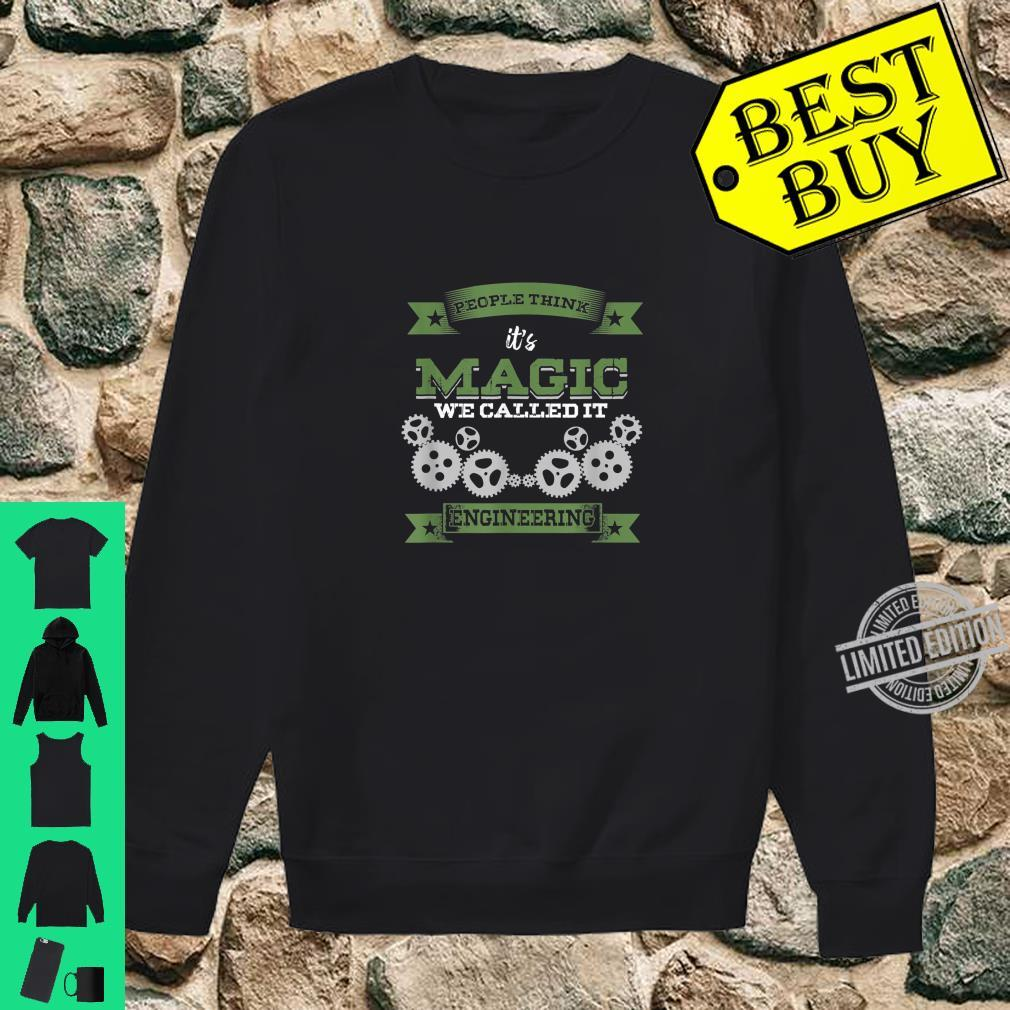 Engineer Major Professional Its Magic Called It Engineering Shirt sweater