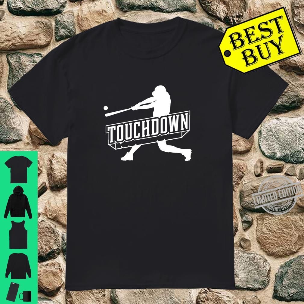 Funny Joke Baseball Touchdown Joke Design Shirt