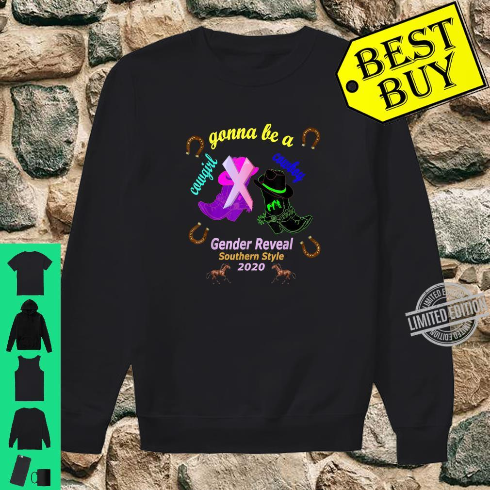 Gender Reveal Party Gonna Be Cowboy Cowgirl Southern Style Shirt sweater