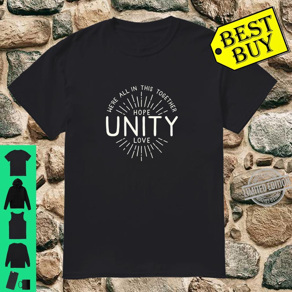Positive Message Hope Unity Love Inspiring Positivity Quote Shirt