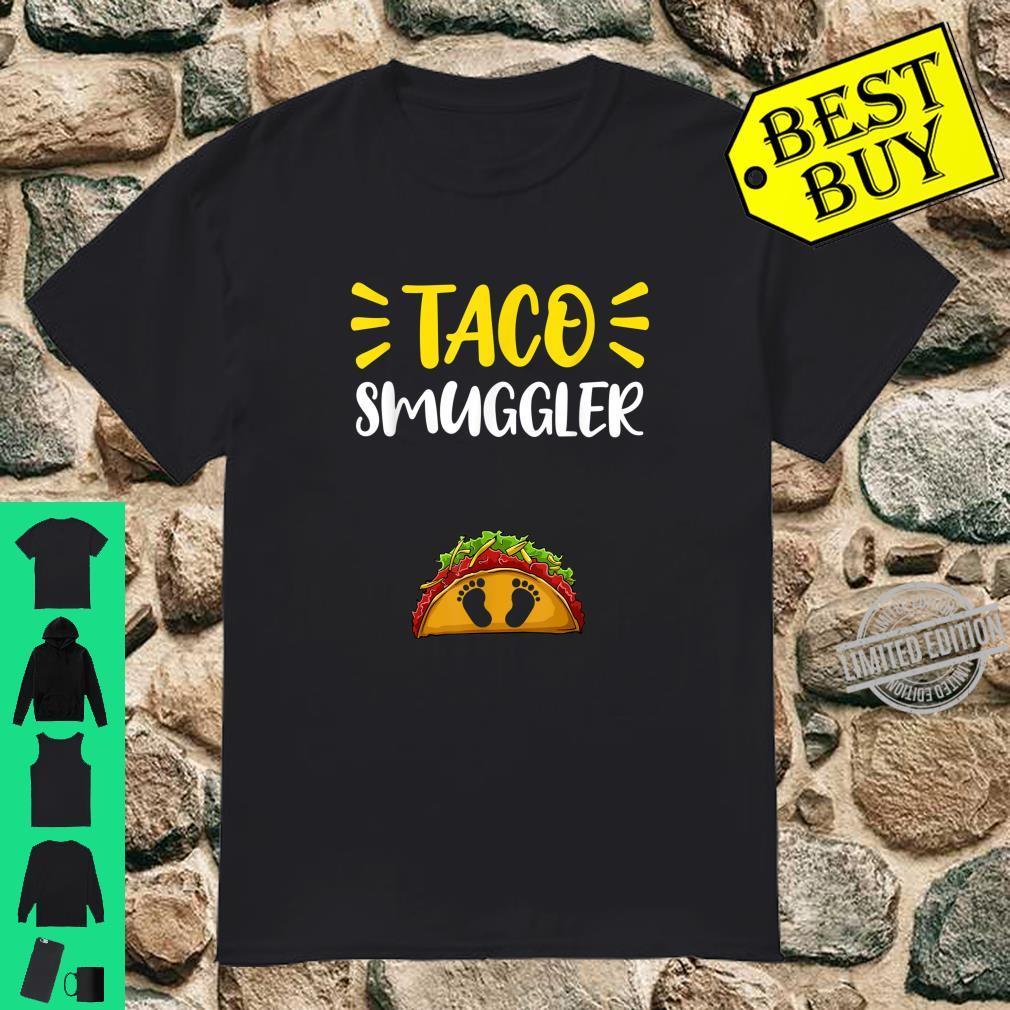 Pregnancy Announcement Taco Smuggler Cinco De Mayo Cute Shirt