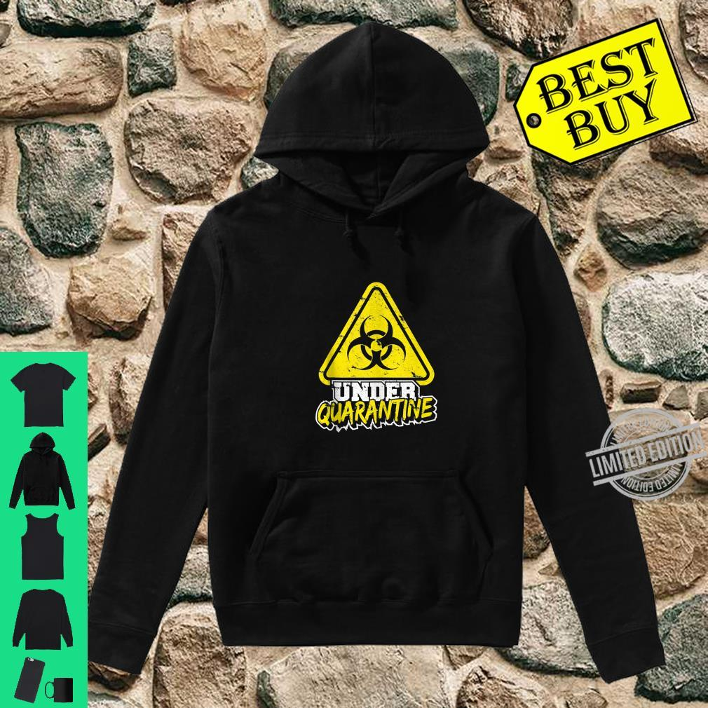 Quarantine Isolation Virus Germaphobe Flu Shirt hoodie